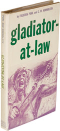 Books:First Editions, Frederik Pohl and C. M. Kornbluth. Gladiator-at-Law. New York: 1955. First edition. Inscribed by Pohl....