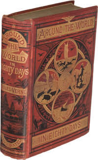 Jules Verne. Around the World in Eighty Days. London: 1874. Third English edition