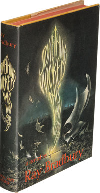 Ray Bradbury. Something Wicked This Way Comes. New York: 1962. First edition. Signed