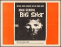"Movie Posters:Exploitation, High School Big Shot (Filmgroup, 1959). Folded, Very Fine-. Half Sheet (22"" X 28""). Exploitation.. ..."
