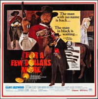 "For a Few Dollars More (United Artists, 1967). Folded, Very Fine. Six Sheet (79.25"" X 80""). David Blossom Artw..."