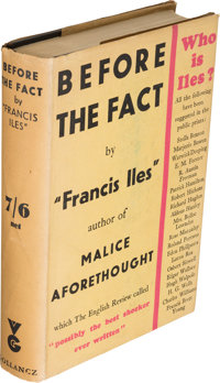 [Anthony Berkeley]. Francis Iles. Before the Fact. A Murder Story for Ladies. London
