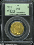 Early Half Eagles: , 1806 $5 Pointed Top 6, 8x5 Stars XF40 PCGS....