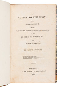 [George Tucker]. A Voyage to the Moon: With Some Account of the Manners and Customs, Science and Philosophy, of th
