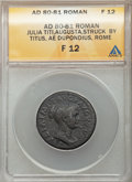 Ancients:Roman Imperial, Ancients: Julia Titi (AD 80-81). AE dupondius (27mm, 6h). ANACSFine 12....