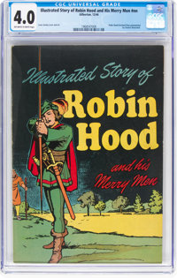 Classics Giveaways: Illustrated Story of Robin Hood and His Merry Men #nn (Gilberton, 1944) CGC VG 4.0 Off-white to whit...