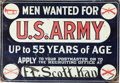 "Military & Patriotic:WWI, U.S. Army Metal Recruiting Sign ""MEN WANTED FOR U.S. ARMY UP TO 55 YEARS OF AGE"" Ft. Scott, Kansas, Circa Early 20th Century...."