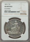 Trade Dollars, 1874 T$1 -- Cleaned -- NGC Details. AU. NGC Census: (5/118). PCGS Population: (12/149). CDN: $350 Whsle. Bid for problem-fr...