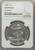 Trade Dollars, 1878-S T$1 -- Cleaned -- NGC Details. AU. NGC Census: (38/776). PCGS Population: (108/1015). AU50. Mintage 4,162,000....