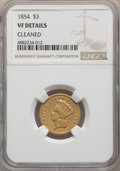 Three Dollar Gold Pieces, 1854 $3 -- Cleaned -- NGC Details. VF. NGC Census: (6/4187). PCGS Population: (8/3573). CDN: $725 Whsle. Bid for problem-fr...