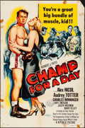 "Movie Posters:Sports, Champ for a Day (Republic, 1953). Folded, Fine+. One Sheet (27"" X 41""). Sports.. ..."