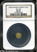 California Fractional Gold: , Undated 25C Liberty Round 25 Cents, BG-204, R.5, MS63 NGC....