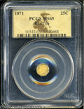 California Fractional Gold: , 1871 25C Liberty Octagonal 25 Cents, BG-716, R.6, MS65 PCGS....