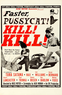 "Faster, Pussycat! Kill! Kill! (Eve Productions, 1965). Folded, Very Fine+. One Sheet (27"" X 41"") Style B"