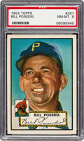 Baseball Cards:Singles (1950-1959), 1952 Topps Bill Posedel #361 PSA NM-MT 8 - Only Three Higher....