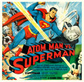 "Movie Posters:Serial, Atom Man vs. Superman (Columbia, 1950). Very Fine- on Linen. Six Sheet (80"" X 79"").. ..."