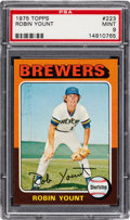 Baseball Cards:Singles (1970-Now), 1975 Topps Robin Yount #223 PSA Mint 9....