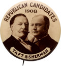 """Political:Pinback Buttons (1896-present), Taft & Sherman: Largest Size 2 1/4"""" Real Photo Dated Jugate by Shaw...."""