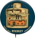 """Political:Pinback Buttons (1896-present), William McKinley: Classic """"Do You Smoke?"""" Factory Pin.. ..."""