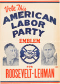 Political:Posters & Broadsides (1896-present), Roosevelt & Lehman: Small American Labor Party Jugate Poster....