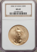 2006-W $50 One-Ounce Gold Eagle, Burnished, 20th Anniversary, SP69 NGC