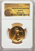 Modern Bullion Coins, 2009 $20 One-Ounce Gold Ultra High Relief Twenty Dollar MS69 Prooflike NGC....