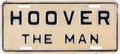 Political:3D & Other Display (1896-present), Herbert Hoover: Highly Unusual License Plate....