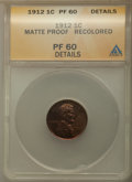 Proof Lincoln Cents, 1912 1C -- Recolored -- ANACS. Matte Proof 60 Details. CDN: $275 Whsle. Bid for problem-free NGC/PCGS PR60. Mintage 2,172....