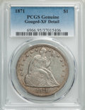 Seated Dollars, 1871 $1 -- Gouged -- PCGS Genuine. XF Details. NGC Census: (84/558). PCGS Population: (169/778). XF40. Mintage 1,074,760....