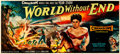 "Movie Posters:Science Fiction, World Without End (Allied Artists, 1956). Very Fine- on Linen. 24 Sheet (233"" X 105.5"").. ..."