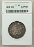 Bust Quarters, 1818 25C XF40 ANACS. Mintage 361,174....