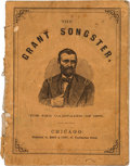 Political:Small Paper (pre-1896), Ulysses S. Grant: Campaign Songster in Pictorial Wraps....