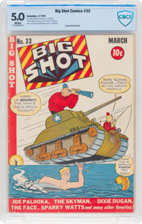 Big Shot Comics #33 (Columbia, 1943) CBCS VG/FN 5.0 White pages