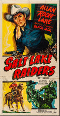 "Movie Posters:Western, Salt Lake Raiders (Republic, 1950). Folded, Fine. Three Sheet (41"" X 80""). Western. From the personal collection of Noel N..."