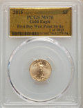 Modern Bullion Coins, 2015 $5 Tenth-Ounce Gold Eagle, First Day West Point Mint, MS70 PCGS. 1 of 2015. PCGS Population: (1046). NGC Census: (0). ...