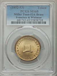 (1852-53) Token Francisco & Whitman, Nashville, TN, MS65 PCGS. Miller-Tenn-53A. Brass....(PCGS# 681743)