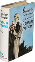 Books:Mystery & Detective Fiction, R. Austin Freeman. Dr. Thorndyke Intervenes. London: 1933. First edition.. ...