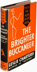 Books:Mystery & Detective Fiction, Leslie Charteris. The Brighter Buccaneer.