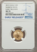 Modern Bullion Coins, 2015 $5 Tenth-Ounce Gold Eagle, Narrow Reeds, Early Releases, MS70 NGC. NGC Census: (0). PCGS Population: (301). MS70....