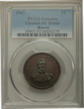 Coins of Hawaii , 1847 1C Hawaii Cent -- Cleaning -- PCGS Genuine. AU Details. NGCCensus: (11/289). PCGS Population: (33/417). CDN: $575 Whs...