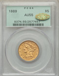 1889 $5 AU55 PCGS. Gold CAC. PCGS Population: (37/76). NGC Census: (30/109). CDN: $600 Whsle. Bid for problem-free NGC/P...