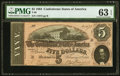Confederate Notes:1864 Issues, T69 $5 1864 PF-5 Cr. 560 PMG Choice Uncirculated 63 EPQ.. ...