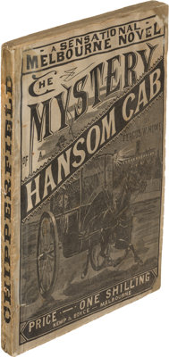 Fergus Hume. Two Copies of The Mystery of a Hansom Cab. Melbourne and London: [1886-1887]. Firs