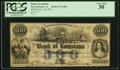 Obsoletes By State:Louisiana, New Orleans, LA- Bank of Louisiana $500 Jan. 14, 1862 G30a PCGS Very Fine 30.. ...