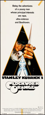"""A Clockwork Orange (Warner Brothers, 1971). Rolled, Fine/Very Fine. Insert (14"""" X 36""""). R-Rated Style, Philip..."""