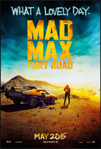 """Mad Max: Fury Road (Warner Brothers, 2015). Rolled, Near Mint. One Sheet (27"""" X 40"""") DS Advance. Action"""