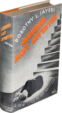 Dorothy L. Sayers. Murder Must Advertise. New York: [1933]. First U. S. edition