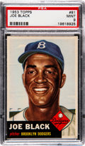 Baseball Cards:Singles (1950-1959), 1953 Topps Joe Black #81 PSA Mint 9 - None Higher....