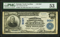 Raleigh, NC - $10 1902 Plain Back Fr. 626 The Commercial NB Ch. # 9067 PMG About Uncirculated 53.</