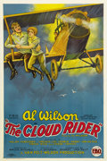 "Movie Posters:Adventure, The Cloud Rider (FBO, 1925). One Sheet (27"" X 41""). Al Wilson, ""TheWorld's Most Amazing Stunt Flyer,"" was a stunt man who g..."
